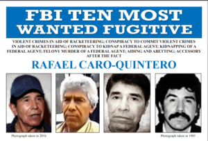 In 2018 the FBI added Caro Quintero to their list of Top 10 Most Wanted criminals.