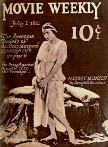 Actress and model Audrey Munson on the cover of the July 1, 1922 Movie Weekly, from a still from the American film Heedless Moths (1921).